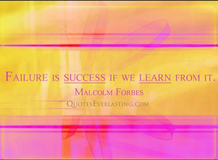 success & failure - malcom forbes