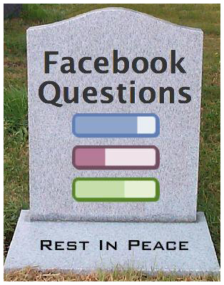 #Facebook is closing its questions product