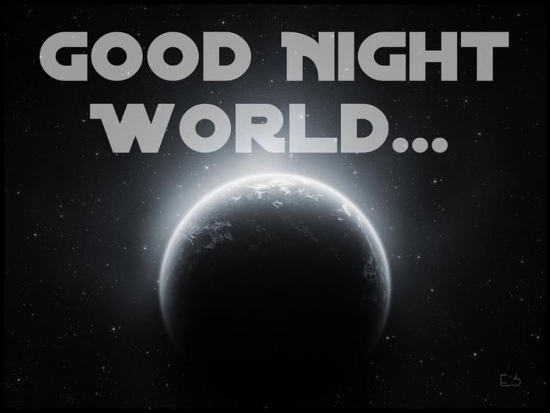 good night world