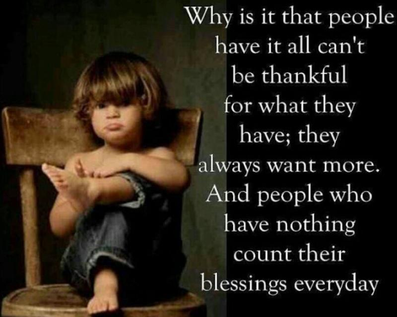 Are you thankful for what you have?