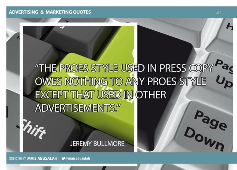 Advertising & Marketing Quotes 18 by @Maisabusalah for the full booklet check http://ow.ly/no5lZ
