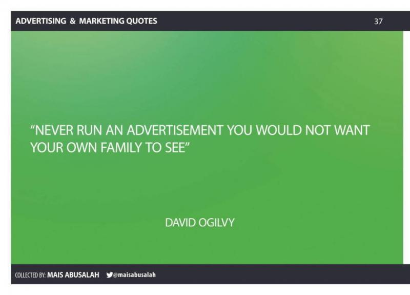 Advertising & Marketing Quotes 24 by @Maisabusalah for the full booklet check http://ow.ly/no5lZ