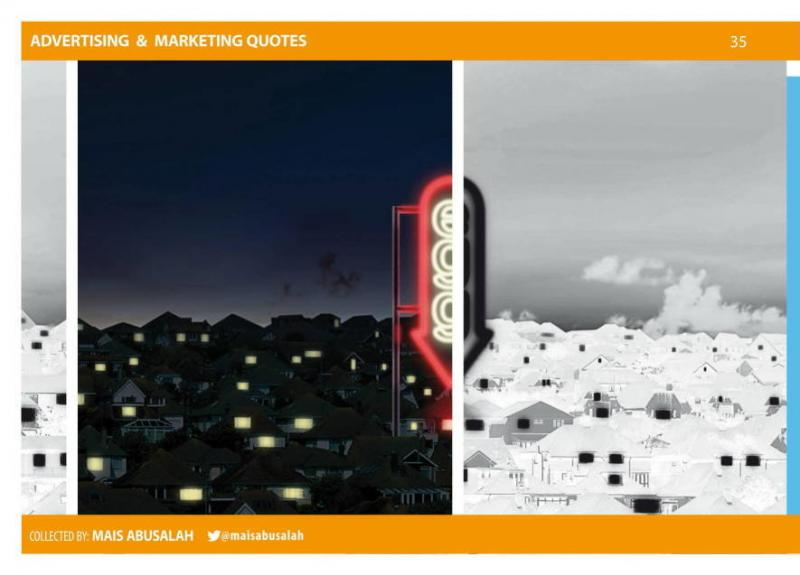 Advertising & Marketing Quotes 22 by @Maisabusalah for the full booklet check http://ow.ly/no5lZ
