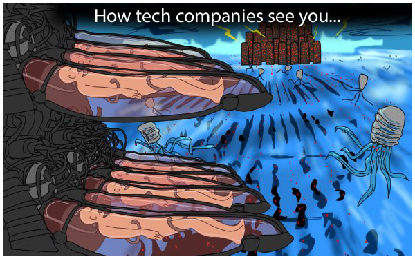 This is how tech companies see us