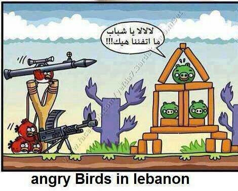 Angry Birds in Lebanon