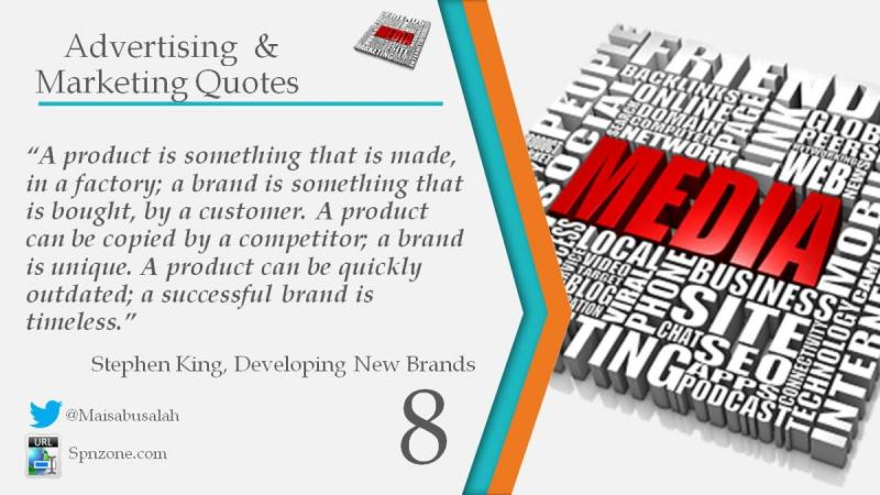 """A product can be quickly outdated; a successful brand is timeless."""""""