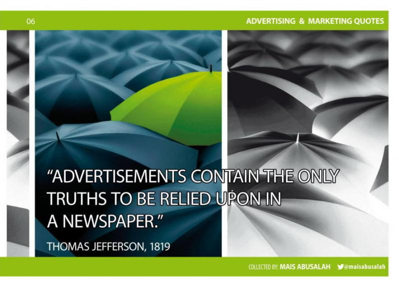 Advertising & Marketing Quotes 4 by @Maisabusalah for the full booklet check http://ow.ly/no5lZ