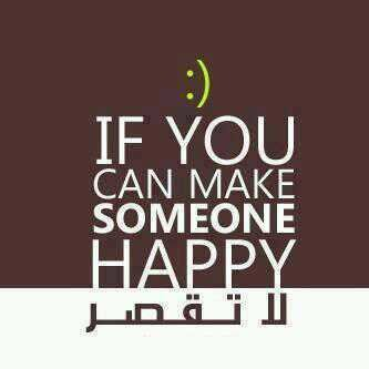 if u can make someone happy ...لاتقصر