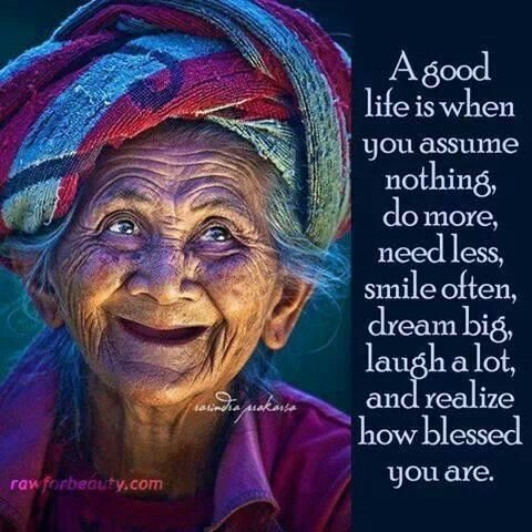 For a good life