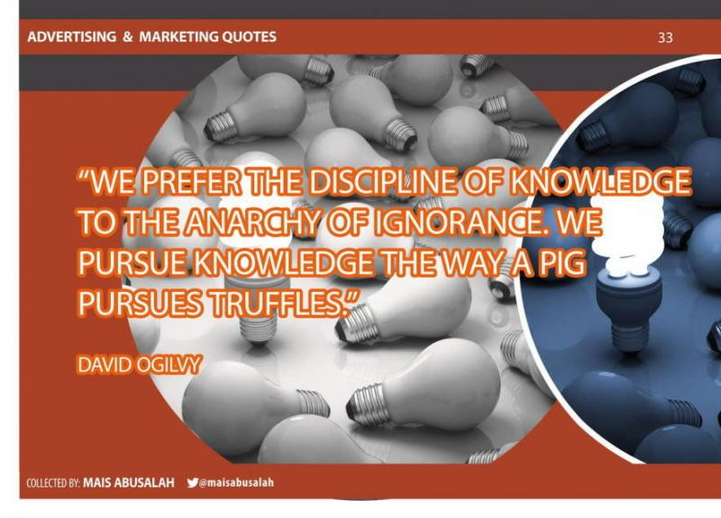 Advertising & Marketing Quotes 20 by @Maisabusalah for the full booklet check http://ow.ly/no5lZ