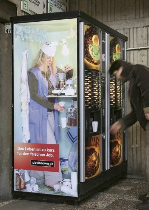 """10 Best Ad Campaigns \""""Life's too short for the wrong job\"""" (Pic)"""