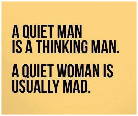 The difference between a quiet man and a quiet woman is,,,