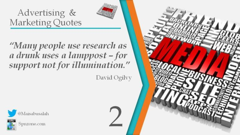 """Many people use research as a drunk uses a lamppost – for support not for illumination."""