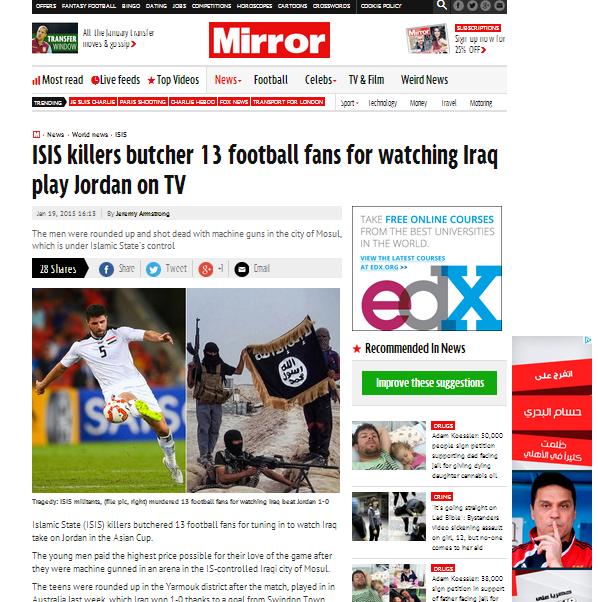 ذكرت صحيفة #ميرور #البريطانية نقلا عن بعض مصادرها الخاصة#داعش تقتل 13 مشجعاً بسبب مباراة الأردن والعراق ب#كأس_آسيا