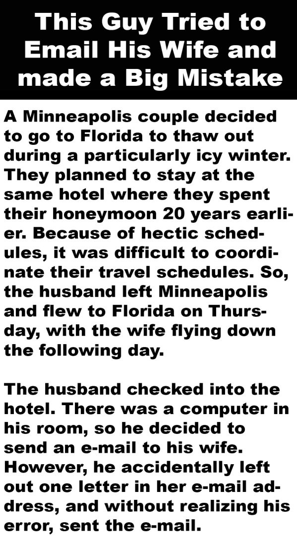 A man made a mistake with his wife's email