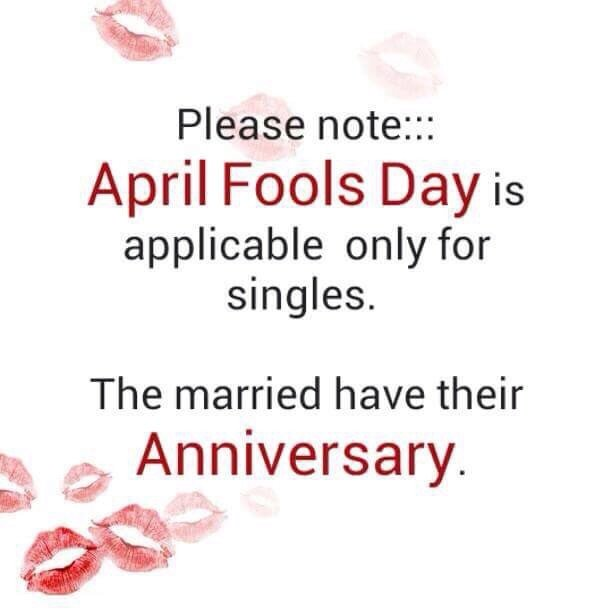 Married men are excluded from April Fools Day