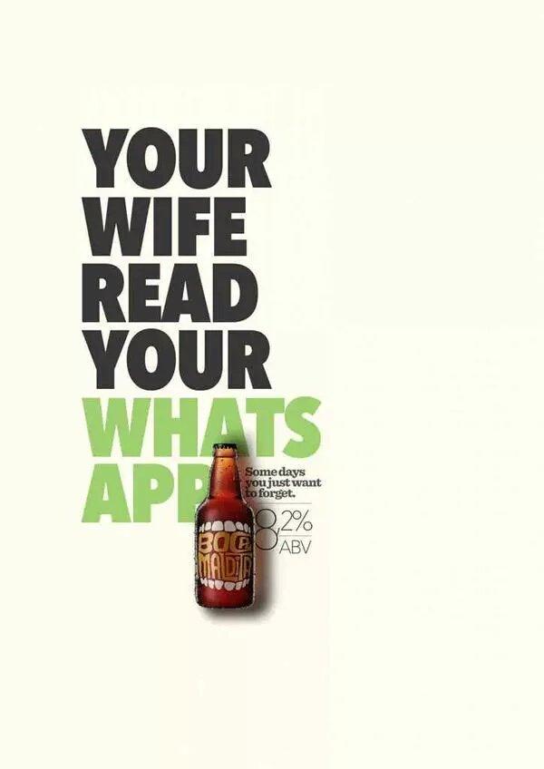 اعلان لمشروب كحولي - زوجتك تقرأ #الواتساب الخاص بك، انت تحتاج أن تنسى- #تسويق