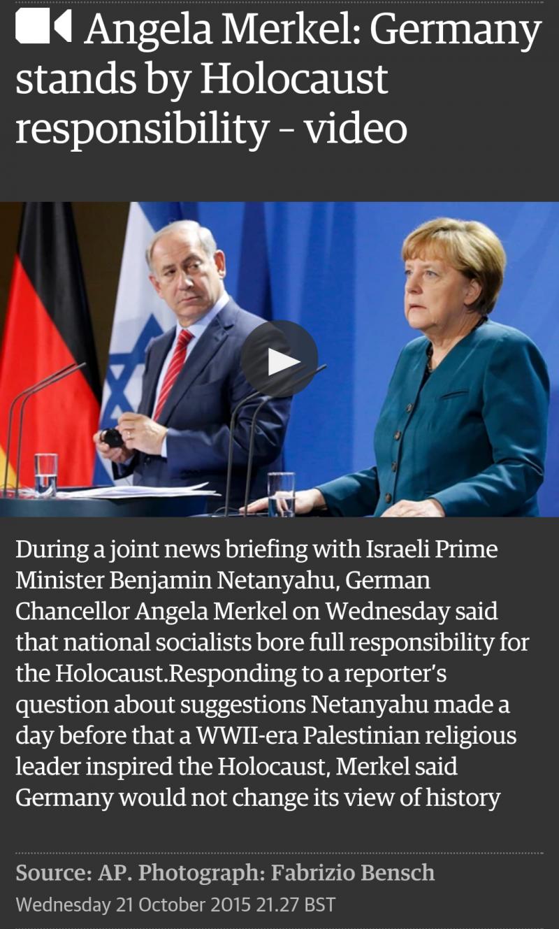 المستشارة الألمانية ميركل ترد على نتينياهو بقولها الألمان هم من قاموا بالهولوكوست وليس الفلسطينيون