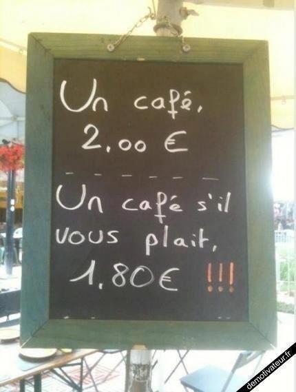 كوب القهوة ب٢ يورو، واذا قلت لو سمحت كوب قهوة فستحصل على خصم