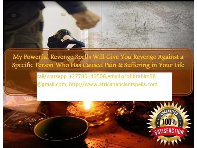 Powerful Revenge Spells to Punish Someone Call +27785149508